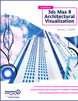 Foundation 3ds Max 8 Architectural Visualization Book - Hardcover: 584 pages, Publisher: friends of ED (April 24, 2006), Language: English